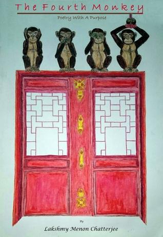The Fourth Monkey by Lakshmy Menon Chatterjee