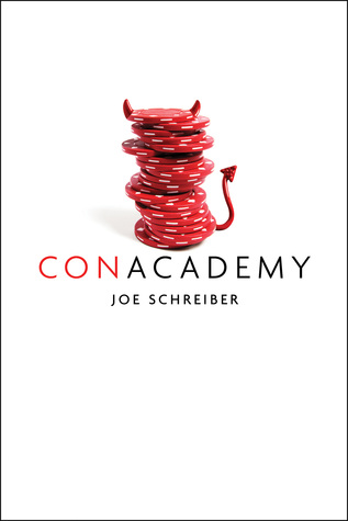 Book Cover of Con Academy by Joe Schreiber