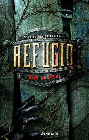 Reseña: Refugio - Ann Aguirre