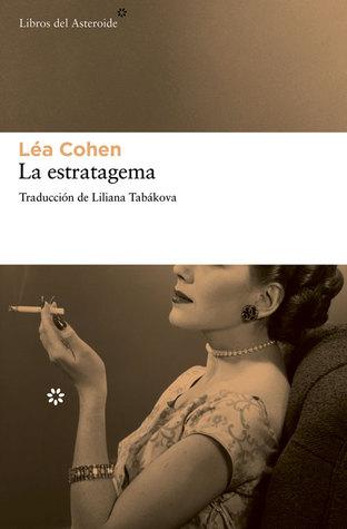 La estratagema  by  Леа Коен