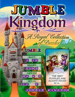 Jumble® Kingdom: A Royal Collection of Regal Puzzles  by  Tribune Content Agency LLC