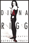 Diana Rigg: The Biography