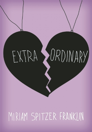 extraordinary by miriam spitzer franklin