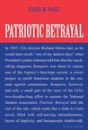Patriotic Betrayal: The Inside Story of the CIA's Secret Campaign to Enroll American Students in the Crusade Against Communism