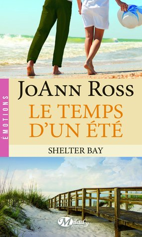 Le temps d'un été (Shelter Bay, #2)