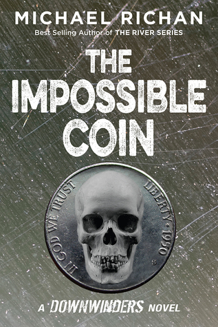 The Impossible Coin by Michael Richan