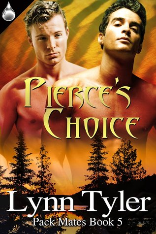 Pierce's Choice (Pack Mates, #5)