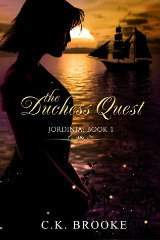 The Duchess Quest (Jordinia #1)