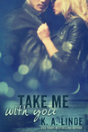 Take Me with You (Take Me, #2)