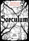 Saeculum – Uprostřed lesů začíná boj o život... by Ursula Poznanski