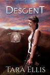 Descent (Forgotten Origins Trilogy, #3)