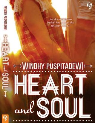 [Review] Heart and Soul - Windhy Puspitadewi