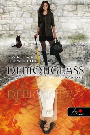 Demonglass - Démonüveg (Hex Hall, #2) Rachel Hawkins