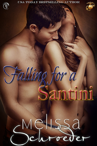 Falling for a Santini by Melissa Schroeder
