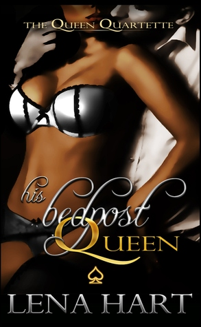 His Bedpost Queen by Lena Hart