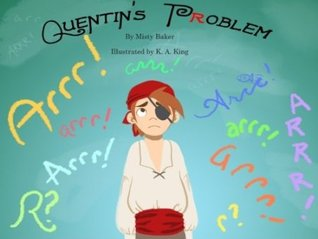 Quentin's Problem by Misty Baker