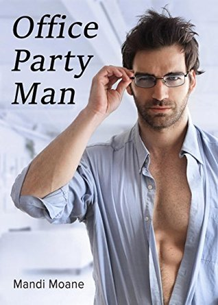 Office Party Man by Mandi Moane