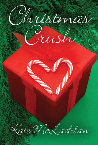 Christmas Crush by Kate McLachlan
