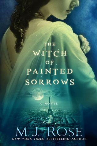 book review witch of painted sorrows mj rose