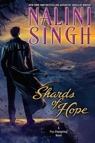 Book I Covet: Shards of Hope (Psy-Changeling #14) by Nalini Singh