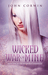 Wicked War of Mine (Overworld Chronicles #9) by John Corwin