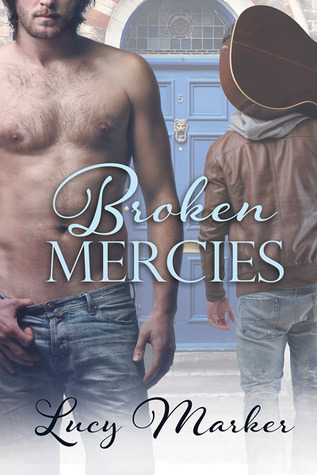 Book Review: Broken Mercies by Lucy Marker