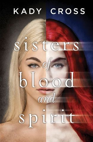 Sisters of Blood and Spirit (The Sisters of Blood and Spirit , #1)