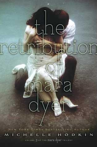 Book Cover of The Retribution of Mara Dyer by Michelle Hodkin