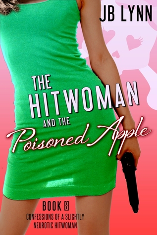 The Hitwoman and the Poisoned Apple
