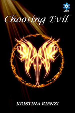 Choosing Evil (Ensouled Trilogy, #1)