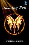 Choosing Evil (Ensouled Trilogy, #1)