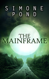 The Mainframe (The New Agenda, #3)