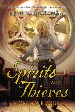 A Book of Spirits and Thieves (Spirit and Thieves, #1)