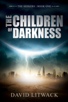 The Children of Darkness (Book #1)