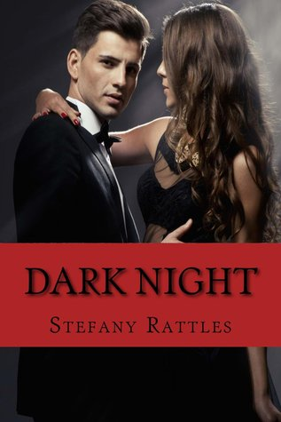 Dark Night (Dark Night Series Book 1)