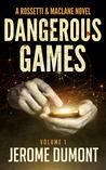 Dangerous games (Rossetti & MacLane, #1)