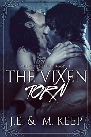Torn (The Vixen, #1)