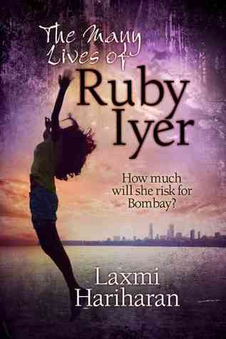 The Many Lives of Ruby Iyer by Laxmi Hariharan