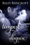 Tempest in Disguise (Darkest Faerie Tale, #1)