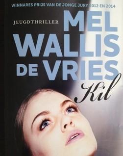 Kil – Mel Wallis de Vries