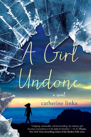 A Girl Undone: A Novel