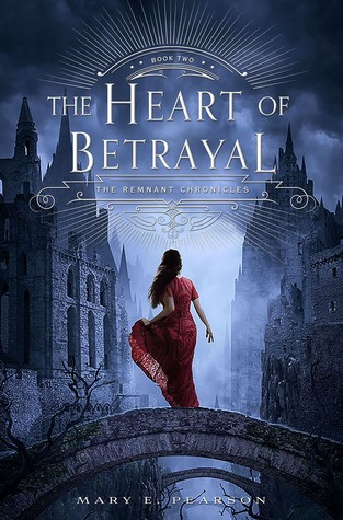 The Heart of Betrayal by Mary E. Pearson book cover