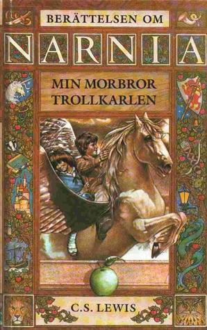 Min Morbror Trollkarlen (Narnia, #1)