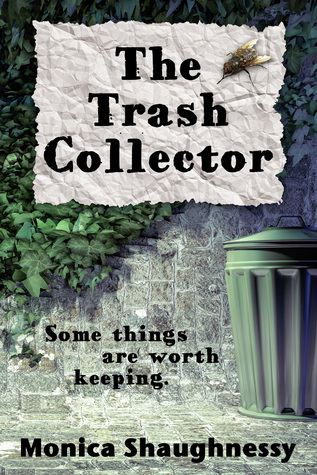 Book cover the Trash collector by Monica Shaughnessy