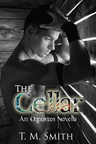 The Cellar (Opposites #2.5)