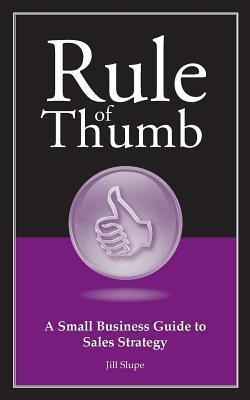 Rule of Thumb by Jill Slupe
