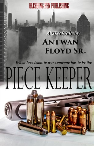 Piece Keeper (The Black Love Series Book 1)