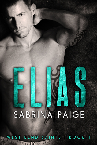 Elias (West Bend Saints, #1)