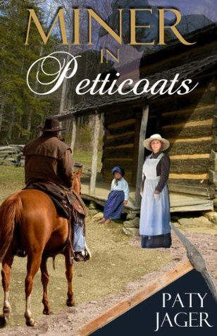 Miner In Petticoats (Halsey Brothers, #3)