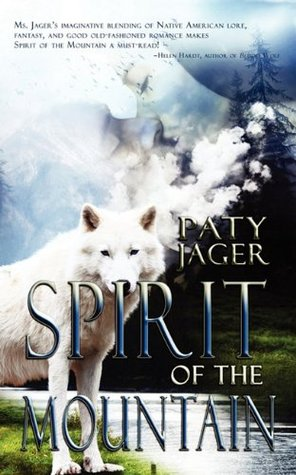 Spirit of the Mountain (Spirit Trilogy, #1)